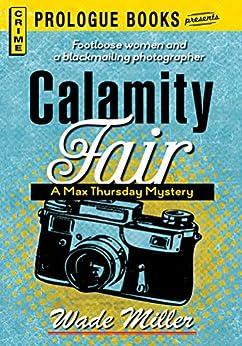 Calamity Fair (Prologue Books) by [Wade Miller]