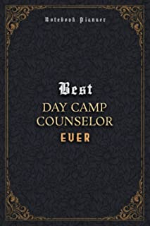 Day Camp Counselor Notebook Planner - Luxury Best Day Camp Counselor Ever Job Title Working Cover: Pocket, Business, Home ...