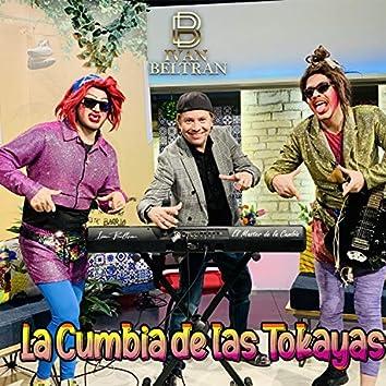 La Cumbia De Las Tokayas (Las Tocayas)