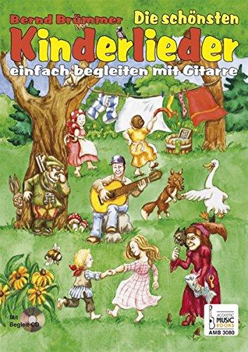 Die schönsten Kinderlieder einfach begleiten mit Gitarre: 34 der beliebtesten Kinderlieder in gitarrenfreundlichen Tonarten. Noten (Gesang) und ... Liederkarten zum Ausschneiden und Begleit-CD.