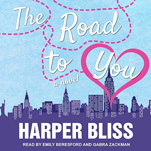 The Road to You     A Lesbian Romance Novel              By:                                                                                                                                 Harper Bliss                               Narrated by:                                                                                                                                 Emily Beresford,                                                                                        Gabra Zackman                      Length: 5 hrs and 34 mins     6 ratings     Overall 4.8