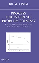 Process Engineering Problem Solving: Avoiding