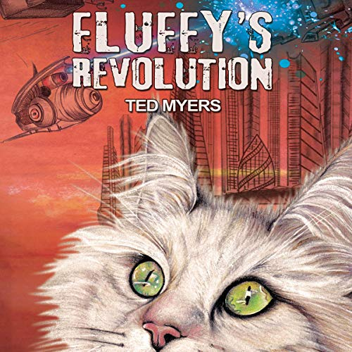 Fluffy's Revolution Audiobook By Ted Myers cover art