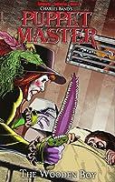Puppet Master 8: The Wooden Boy