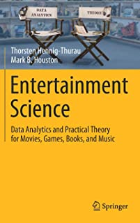 Entertainment Science: Data Analytics and Practical Theory for Movies, Games, Books, and Music