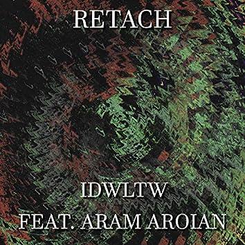 Idwltw (feat. Aram Aroian)