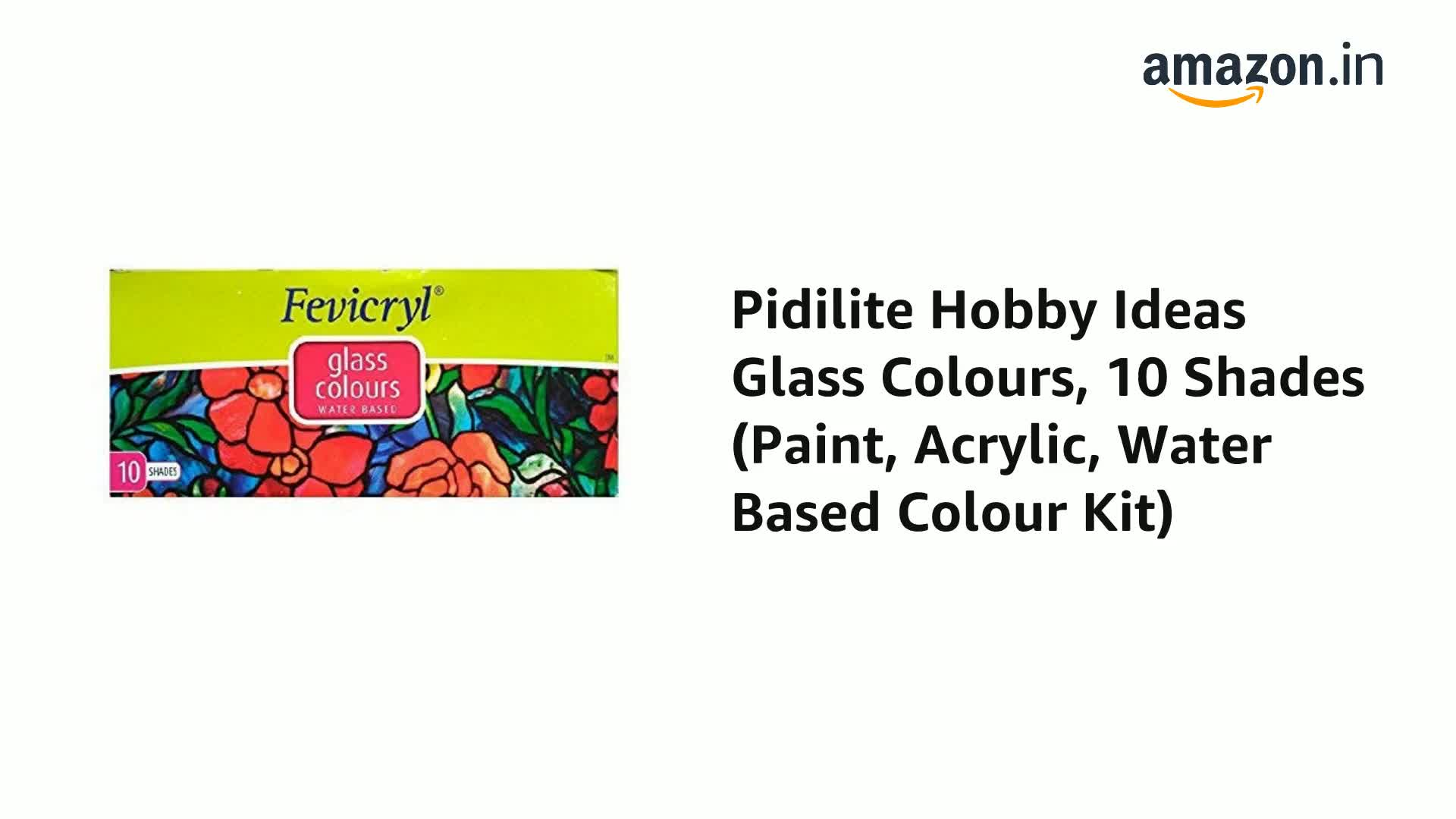 Pidilite Hobby Ideas Glass Colours 10 Shades Paint Acrylic Water Based Colour Kit Amazon In Home Kitchen