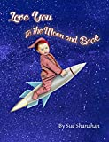Love You to the Moon and Back (English Edition)