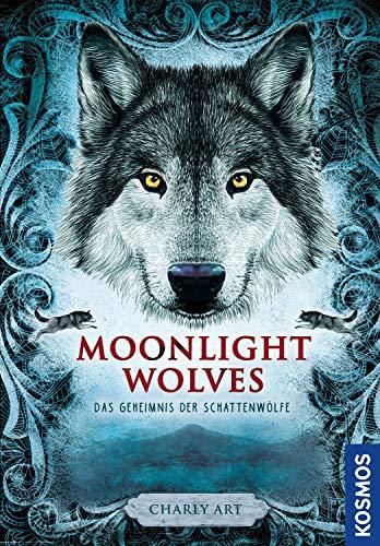 Moonlight wolves: Das Geheimnis der Schattenwölfe