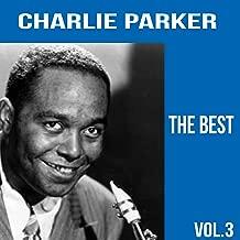 Charlie Parker / The Best, Vol. 3