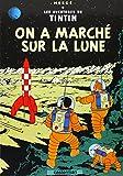 Les Aventures de Tintin, Tome 17 - On a marché sur la Lune