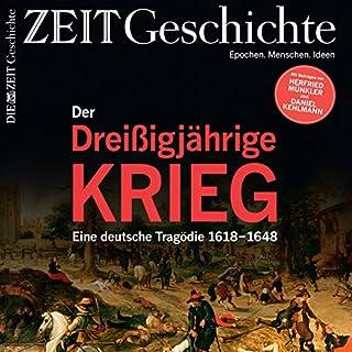 Der Dreißigjährige Krieg: Eine deutsche Tragödie 1618-1648 (ZEIT Geschichte) Titelbild
