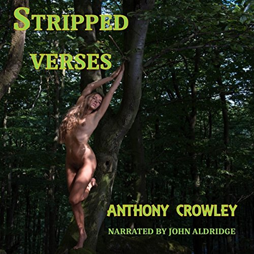 Stripped Verses                   By:                                                                                                                                 Anthony Crowley                               Narrated by:                                                                                                                                 John Aldridge                      Length: 1 hr and 18 mins     Not rated yet     Overall 0.0