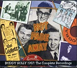 Not Fade Away: Buddy Holly 1957 the Complete by Buddy Holly & the Crickets (2008-03-11)