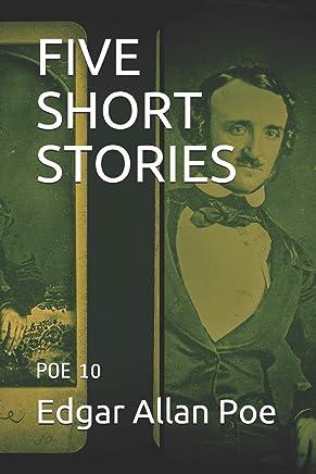 FIVE SHORT STORIES: POE 10