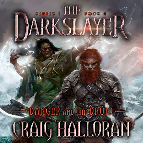 Danger and the Druid Audiobook By Craig Halloran cover art