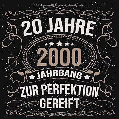 20 Jahre Jahrgang 2000 zur Perfektion gereift: Cooles Geschenk zum 20. Geburtstag Geburtstagsparty...