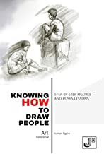 Knowing How to Draw People: Step-by-Step Figures and Poses lessons