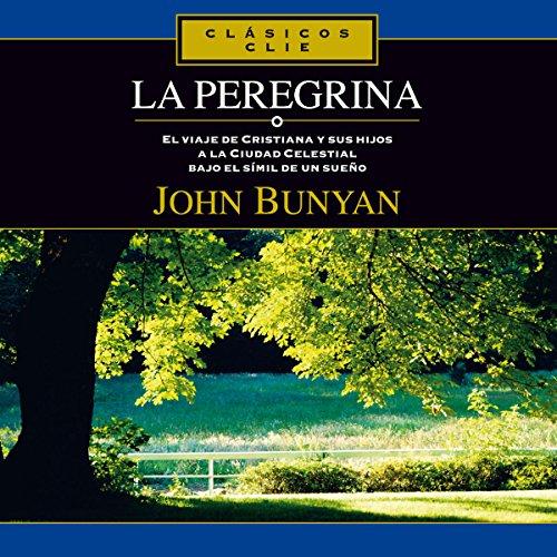 La Peregrina [Christiana's Journey] audiobook cover art