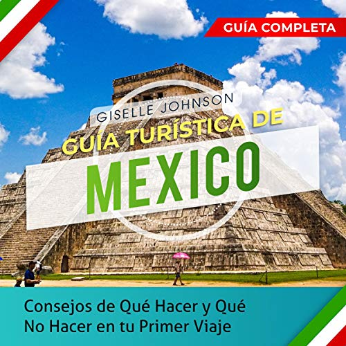 Guía turística de Mexico [Mexico Tour Guide] audiobook cover art