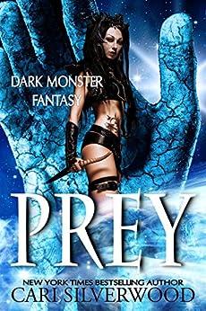 Prey (Dark Monster Fantasy Book 1) by [Cari Silverwood]