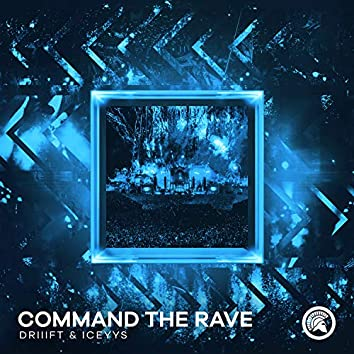Command The Rave