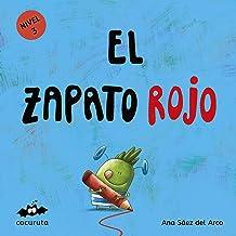 EL ZAPATO ROJO (NIVEL 3): Texto a partir de 3 años / Páginas en blanco con texto para ilustrar. A partir de 7 años / adultos para hacer un regalo personalizado. ... ILÚSTRALO TÚ MISMO nº 2) (Spanish Edition)