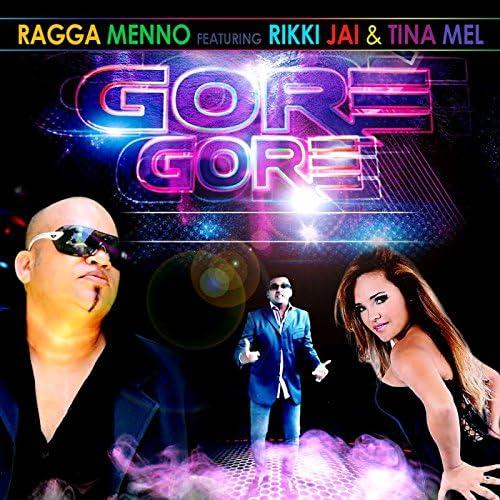 Ragga Menno feat. Rikki Jai & Tina Mel