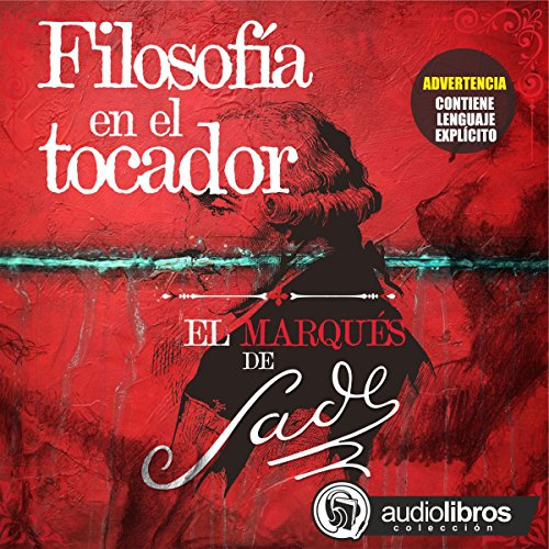 Filosofía en el tocador [Philosophy in the Bedroom] audiobook cover art