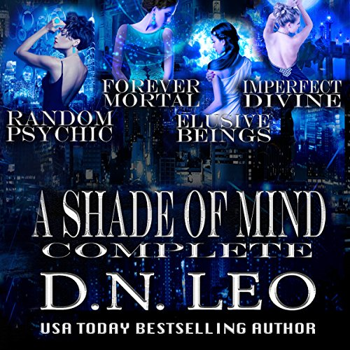 A Shade of Mind Complete Series: Random Psychic - Forever Mortal - Elusive Beings - Imperfect Divine audiobook cover art