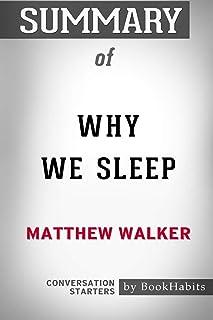 Summary of Why We Sleep by Matthew Walker: Conversation Starters
