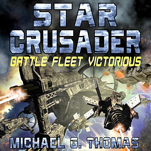 Star Crusader: Battle Fleet Victorious audiobook cover art