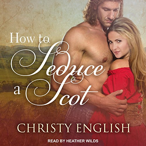 How to Seduce a Scot audiobook cover art