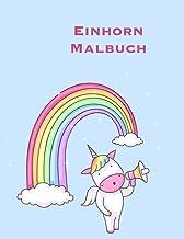 Einhorn Malbuch: Ein großes Malbuch für Kleinkinder und Kindergärten Alter 2-5; mit 100 lustigen Entwürfen (German Edition)