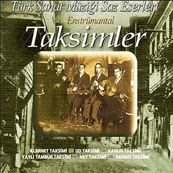 Türk Sanat Müziği Saz Eserleri (Taksimler)