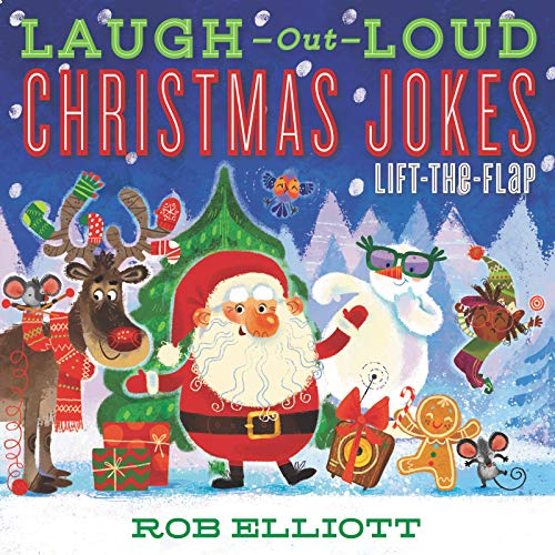 Laugh-Out-Loud Christmas Jokes: Lift-the-Flap (Laugh-Out-Loud Jokes for Kids)