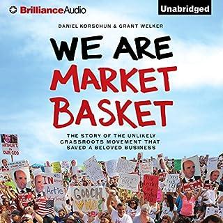 We Are Market Basket audiobook cover art