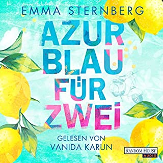 Azurblau für zwei                   By:                                                                                                                                 Emma Sternberg                               Narrated by:                                                                                                                                 Vanida Karun                      Length: 7 hrs and 40 mins     Not rated yet     Overall 0.0