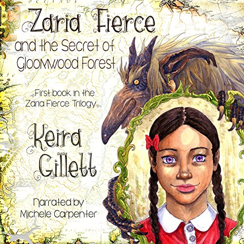Zaria Fierce and the Secret of Gloomwood Forest audiobook cover art
