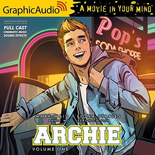 Archie: Volume 1 [Dramatized Adaptation]: Archie Comics
