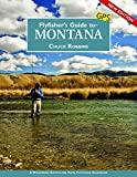 Flyfisher s Guide to Montana, New Edition