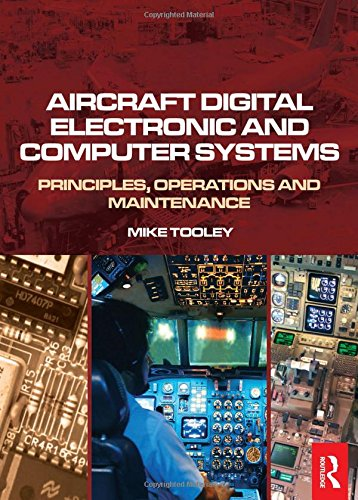 Aircraft Digital Electronic and Computer Systems:...