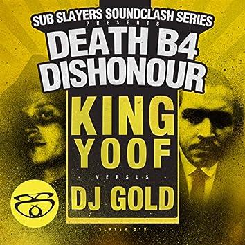 Slayer Soundclash: Death B4 Dishonor