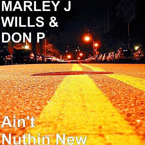 Marley J Wills & Don P