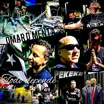 Todo Depende (feat. Omar D' Menta)
