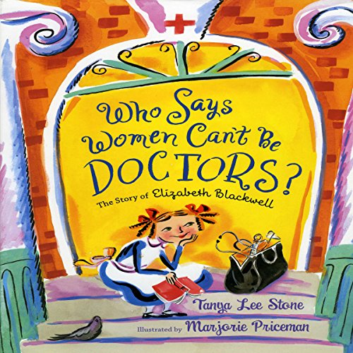 Who Says Women Can't Be Doctors? audiobook cover art