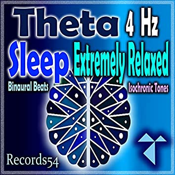 Theta: Easy Sleep: Extremely Relaxed 130 Hz: (4 Hz: Binaural Beats Isochronic Tones)