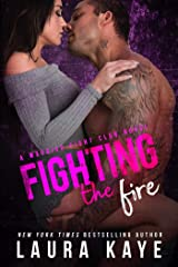 Fighting the Fire (Warrior Fight Club Book 3) Kindle Edition