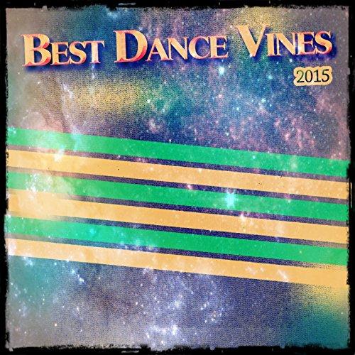 Best Dance Vines 2015 (70 Exclusive Ibiza Top Electro Extended DJs Tracks...
