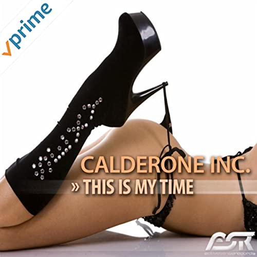 Calderone Inc. -  This Is My Time